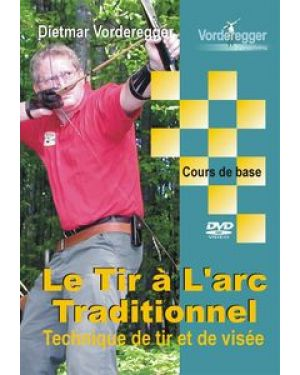 Vorderergger DVD Le Tir à l'arc Traditionnel I